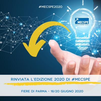 MECSPE PARMA RINVIATA DAL 18 AL 20 GIUGNO 2020